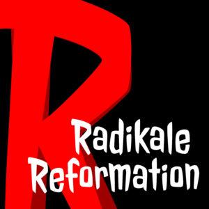Radikale Reformation - Jens Stangenberg